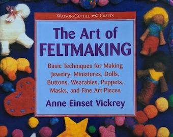 The Art of Feltmaking Book Needle Felting