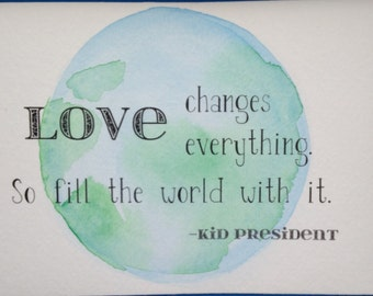 Watercolor wall art, 5x7, OOAK, watercolor, custom quote, blue, green, Kid President, quote, watercolor, 5x7, perfect gift