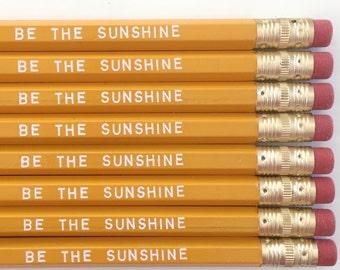 Be The Sunshine Pencils
