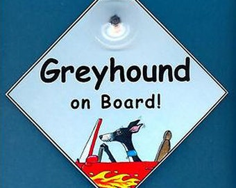 Greyhound on Board laminated Dog in Car art painting sign original design by Suzanne Le Good