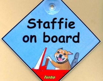 Staffie, Staffy, Staffordshire Bull Terrier on Board laminated Dog in Car art painting sign original design by Suzanne Le Good
