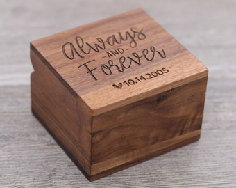 Always and Forever, Important Date, Personalized Ring Box, Custom Wood Ring Box, Anniversary, Ring Bearer Box, Engagement, Proposal Box