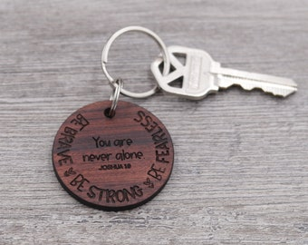 Brave, Strong, Fearless, Inspirational, Bible Verse Keychain, Joshua 1:9, Religious, Personalized Keychain, Custom Keychain, Wood Keychain