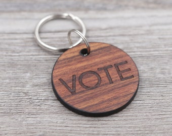 Vote Keychain, 2020 Election, Key Chain, Personalized Keychain, Custom Wood KeyChain, Gift for Him, Gift for Her, Small Gift