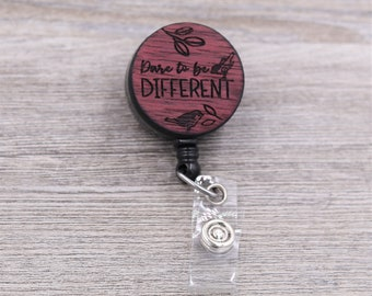 Dare to Be Different Badge Reel, Be You, Be Different, Work ID, Custom ID Badge, Retractable Badge Reel, Custom Badge, Personalized Badge
