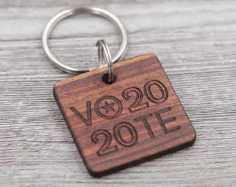 Vote Keychain, 2020 Election, Key Chain, Personalized Keychain, Custom Wood Key Chain, Gift for Him, Gift for Her, Small Gift