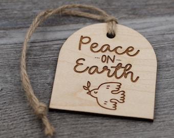 Peace on Earth Ornament, Wood Christmas Ornament, Christmas Gift, Holiday Gift, Wood Ornament, Rustic Ornament, Unique Ornament