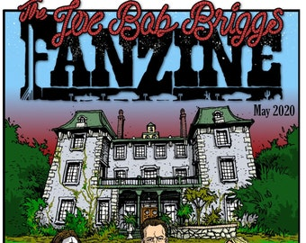 Joe Bob Briggs Fanzine #7 PRINT