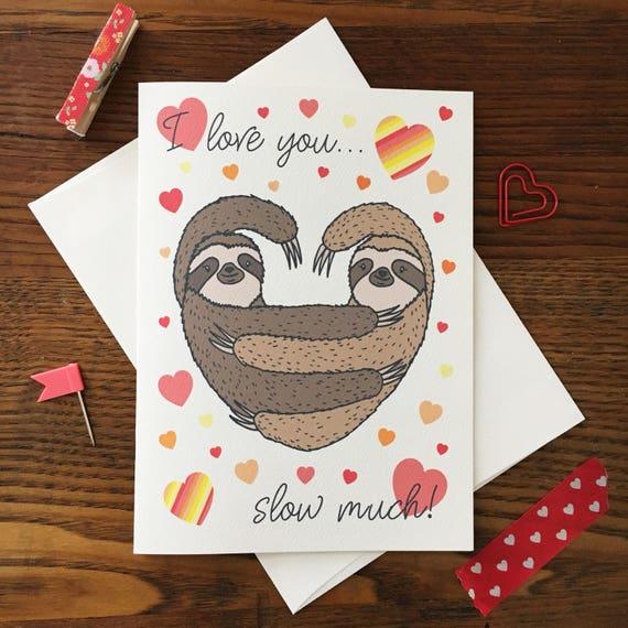 Sloth Love Card Valentine S Day Sloth Card Pun Card Etsy