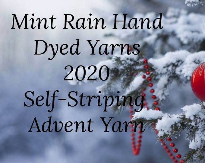 Pre-Order 2020 Advent Self Striping Hand Dyed Sock Yarn