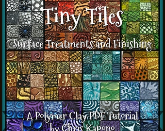 Tiny Textured Tiles, Surface Treatments and Finishing, A Polymer Clay PDF Tutorial, Inchie Tiles