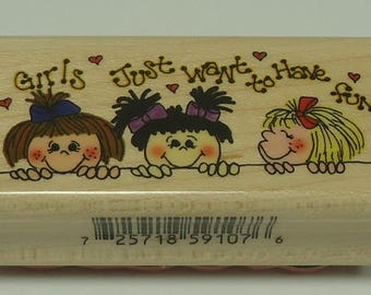 Girls Just Want To Have Fun Wood Mounted Rubber Stamp By Inkadinkado, Girl Power
