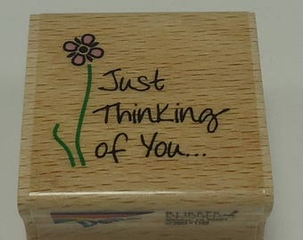 Just Thinking Of You With Flowers Wood Mounted Rubber Stamp By Rubber Stampede, 70211 Little Ssayings, Friend, Friendship, Friends, Birthday