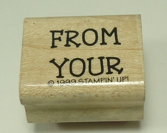 From Your Wood Mounted Rubber Stamp From Stampin Up