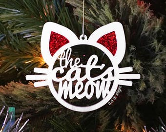 The Cat's Meow Ornament - Cat Christmas Ornament - Cat Lover Gift - Pet Holiday Christmas Decor