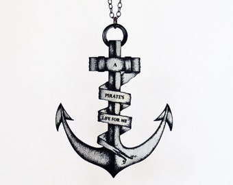 A Pirate's Life for Me Anchor Necklace - Engraved Laser Cut Necklace (C.A.B. Fayre Original Design)