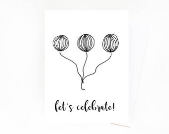 Let's Celebrate Greeting Card // Black and White Balloons Birthday Card
