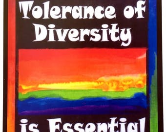 TOLERANCE of DIVERSITY 8x11 Poster Activism Inspirational Freedom Quote Motivational Rainbow College Dorm Heartful Art by Raphaella Vaisseau