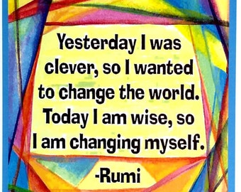 Yesterday I Was Clever 8x11 RUMI Poster Inspirational Quote Motivational Yoga Meditation Spiritual Home Heartful Art by Raphaella Vaisseau