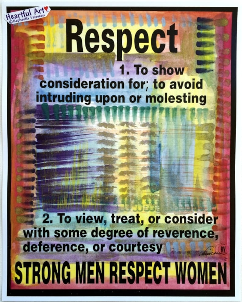 Respect Women 11x14 Feminist Poster Inspirational Quote Etsy