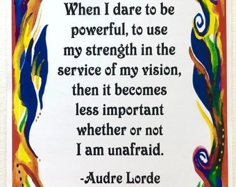 When I Dare To Be Powerful 11x14 AUDRE LORDE Inspirational Poster Motivational Home Office Decor Sayings Heartful Art by Raphaella Vaisseau