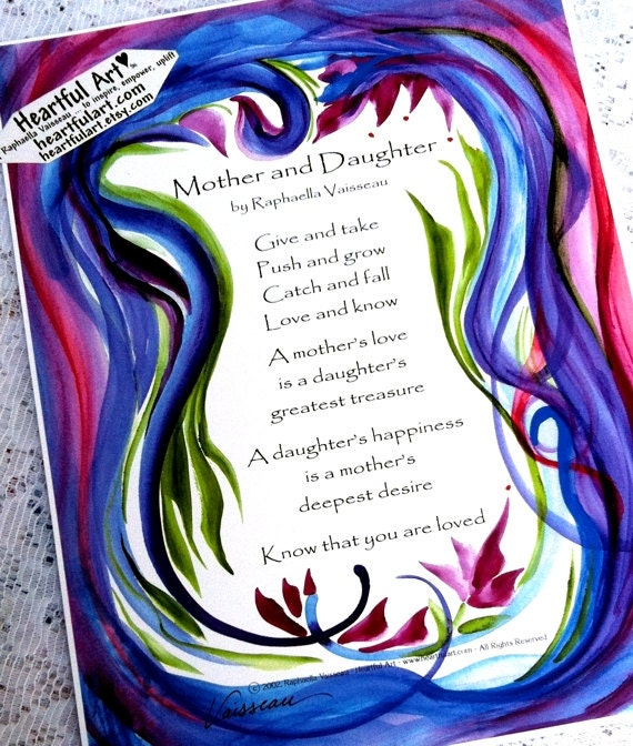 Mutter Und Tochter 8 X 11 Original Gedicht Inspirierend Zitat Familie Mama Mutter Tag Geburtstag Baby Geschenk Herzliche Kunst Von Raphaella Vaisseau