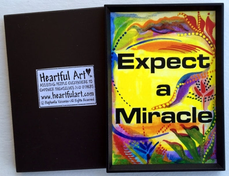 EXPECT a MIRACLE Inspirational Quote Motivational Magnet Wellness RECOVERY  Slogan Friendship Gift Women Heartful Art by Raphaella Vaisseau