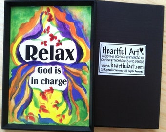 RELAX God Is In Charge MAGNET Inspirational Quote Motivational Print Spiritual Meditation Religious Gift Heartful Art by Raphaella Vaisseau