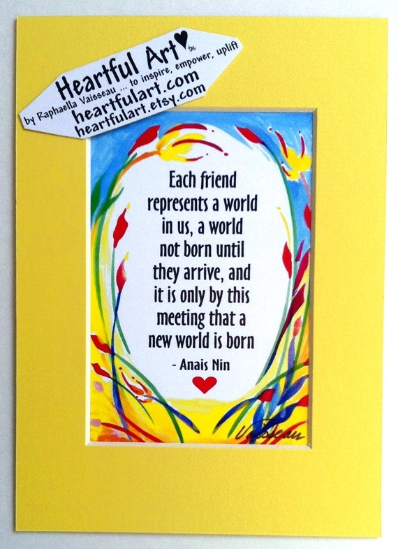 Each Friend Represents A World Anais Nin Inspirational Quote Etsy