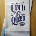 Queen Chalkboard Kitchen Towel