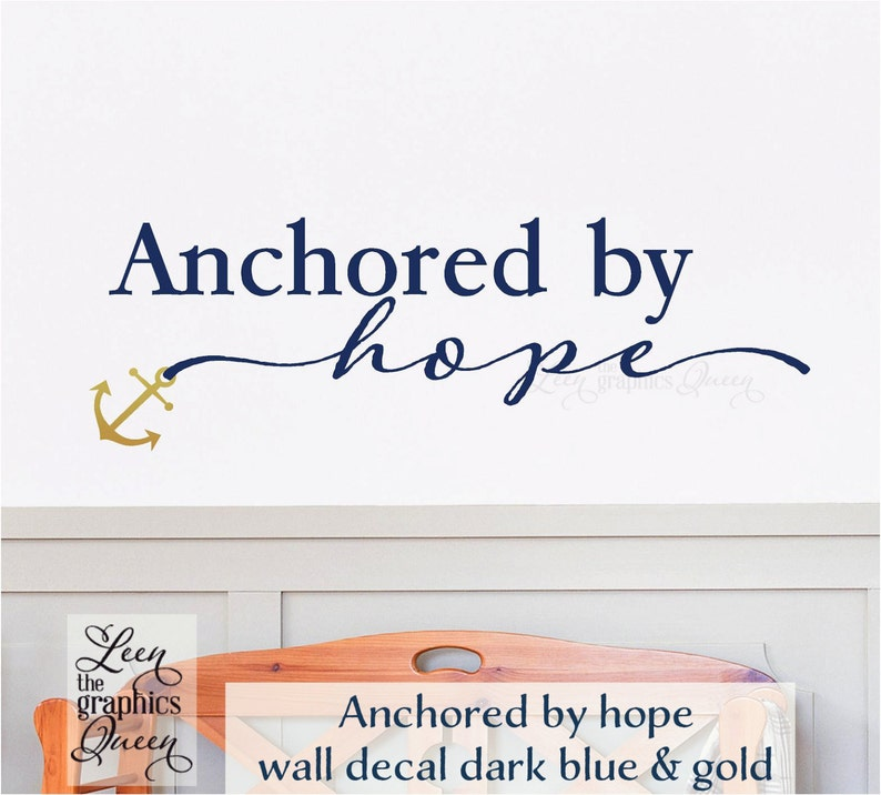 Bible Verse Anchored By Hope Wall Decal Made In Usa Anchor Wall Decal Nautical Decor Hebrews