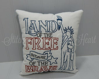 Land Of The Free Because Of The Brave - Patriotic Pillow - Red White And Blue