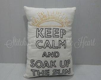 Keep Calm And Soak Up The Sun - Coastal Decor - Summer Throw Pillow