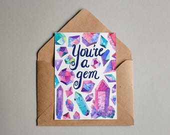 Colourful crystal Gemstone card - You're A Gem - A6 thank you card
