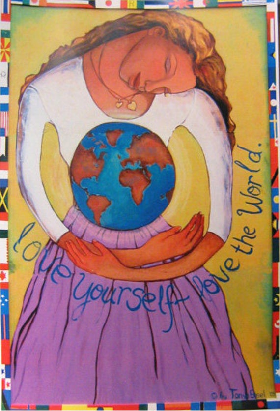 Love Yourself, Love the World.