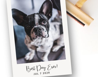 Best Day Ever Stamper | Wood Handle or Self Inking Mounts (WS339)