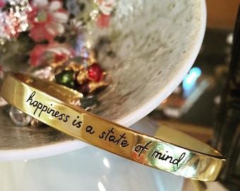 Happiness Is A State Of Mind- Gold Engraved Cuff Bracelet, Motivational Bracelet, Inspirational Jewelry by jenny present.