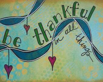 be thankful - 5 x 7 MIXED MEDIA ORIGINAL by Nancy Lefko