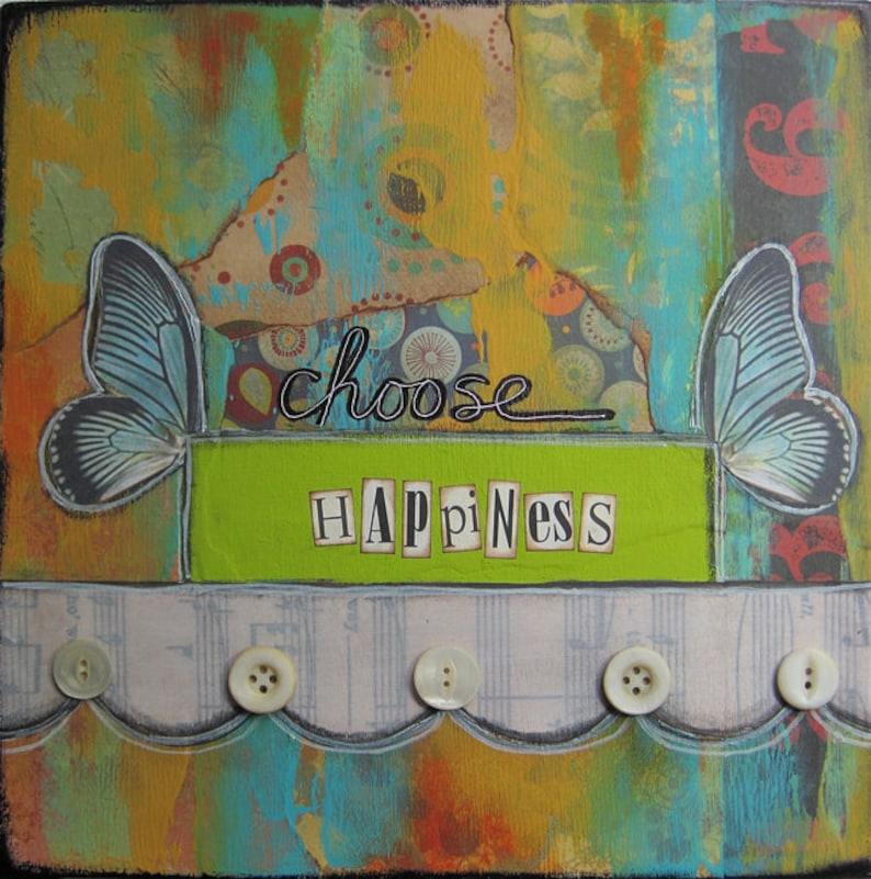 choose happiness  8 x 8 Original Collage on Canvas by Nancy image 0