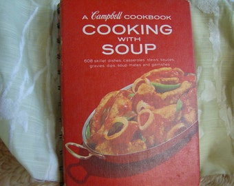 Vintage  A Campbell Cookbook, Cooking With Soup