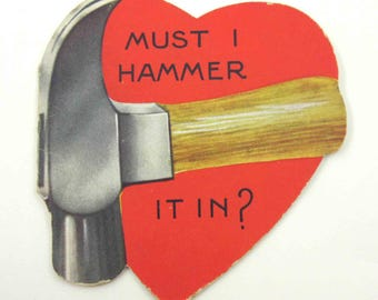Vintage Children's Novelty Valentine Greeting Card with a Hammer and Heart Tool