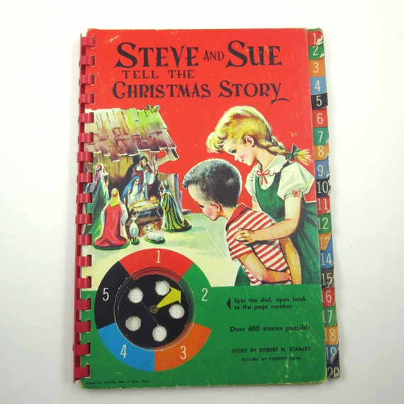 The Christmas Story Book.Steve And Sue Tell The Christmas Story Vintage 1960s Children S Book By Robert H Stanley And Illustrated By Dorothy Dunn