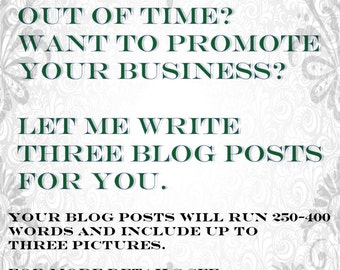 Three (3) Customized Handwritten Articles for Your Blog