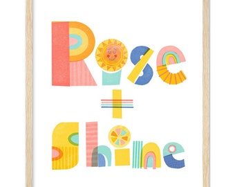 Rise and Shine Framed Poster