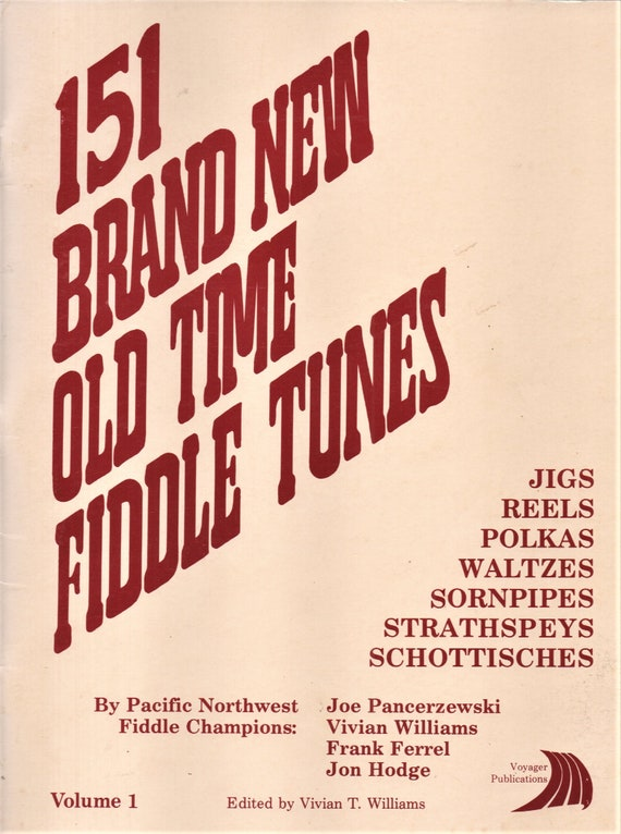 151 Brand New Old Time Fiddle Tunes Vol  I Sheet Music Jigs Reels Polkas  Waltzes Hornpipes Strathspeys Schottisches