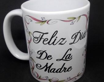 Feliz dia de la madre  coffee mug cup