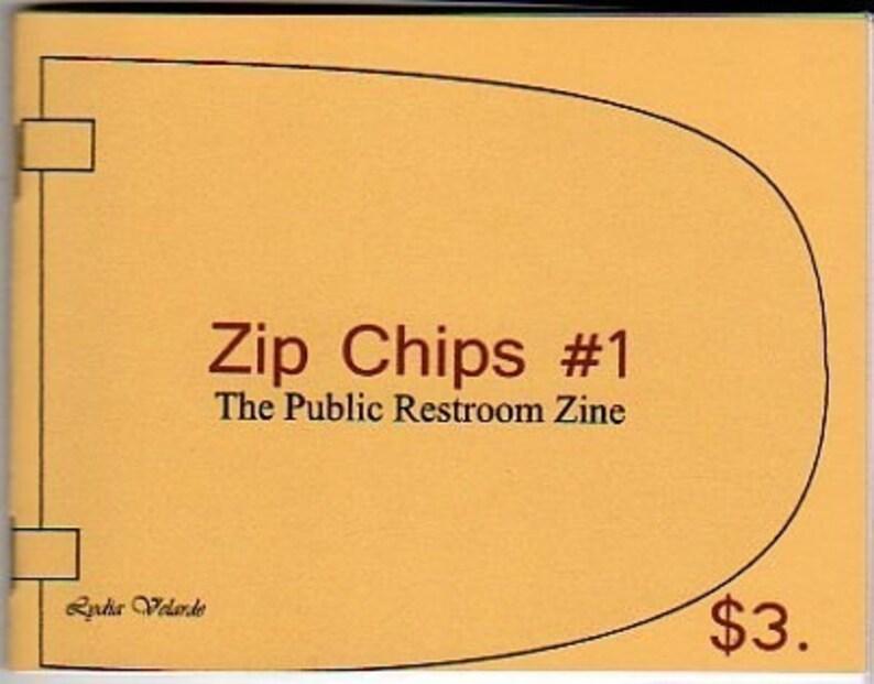 Zip Chips Number 1  The Public Restroom Zine image 0