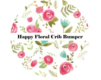 Crib Bumpers in HAPPY FLORAL-Crib Bedding-Floral Crib Bedding-Baby Bedding-Flowers-Girl Crib Bedding