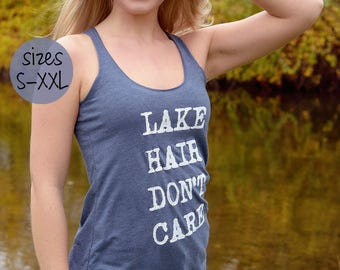 vacation tanks, lake tank top,lake tank, Lake Hair Don't Care, Racerback Tank top ~ lake life - best seller-tank top- lake, summer tank tops