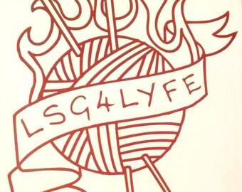 Vinyl Decal, LSG4LYFE KNITTERS
